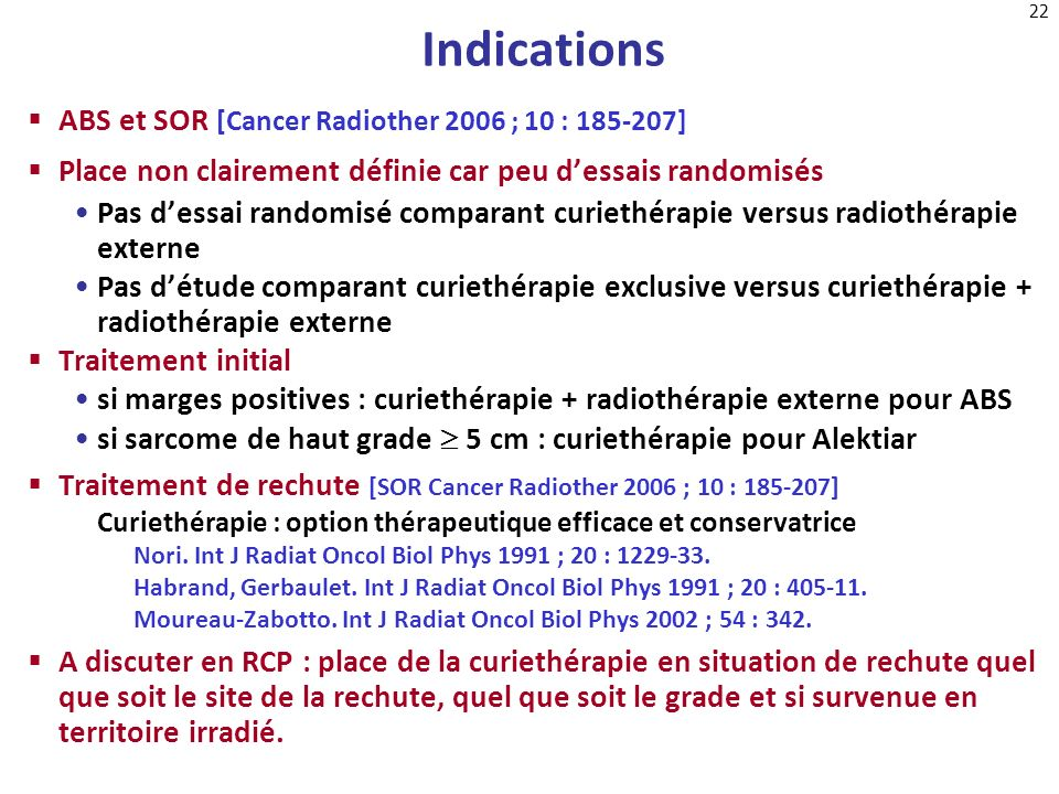 Indications ABS et SOR [Cancer Radiother 2006 ; 10 : 185-207]